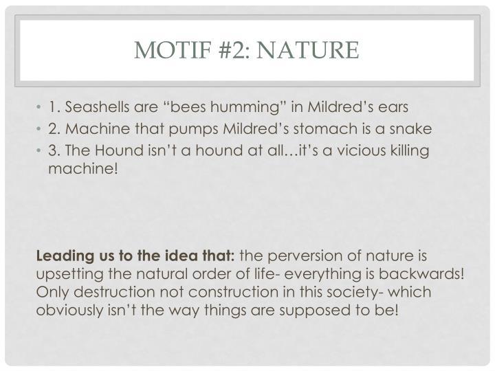 Motif #2: Nature