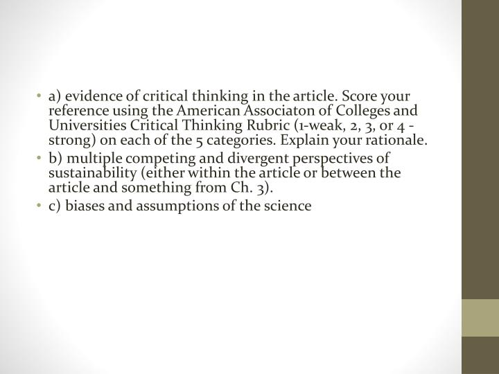 a) evidence of critical thinking in the