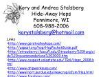 kory and andrea stalsberg hide away hops fennimore wi 608 988 2006 korystalsberg@hotmail com