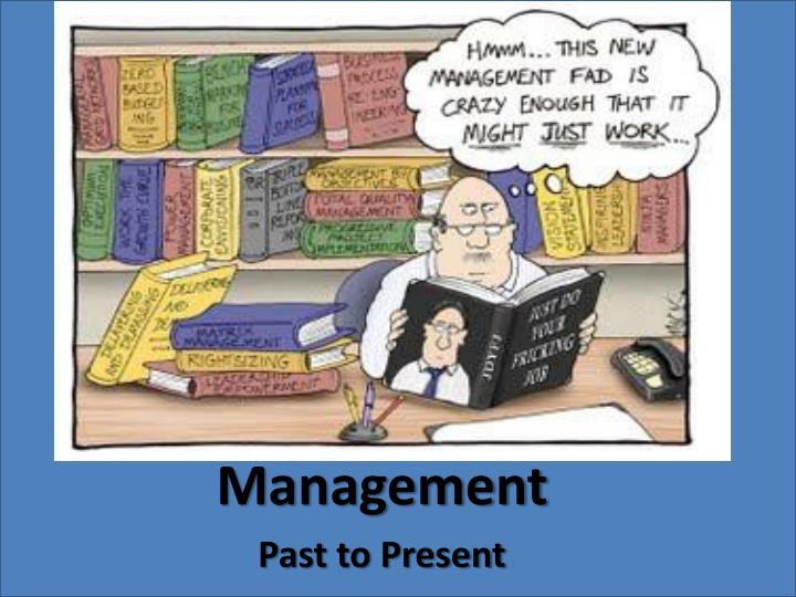 management past to present n.
