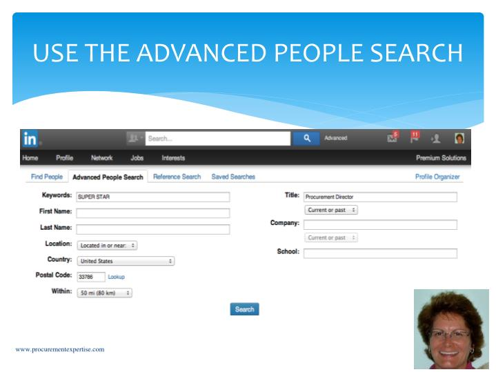 USE THE ADVANCED PEOPLE SEARCH