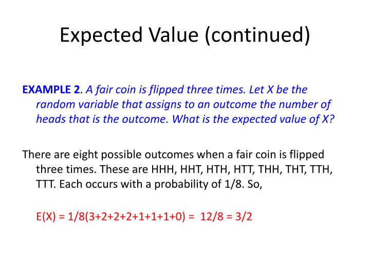 Expected Value (continued)