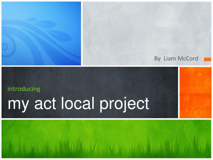introducing my act local project n.