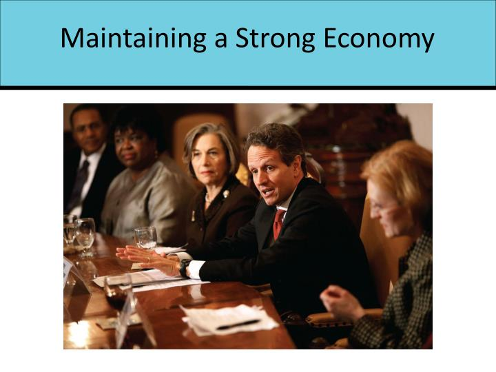 Maintaining a Strong Economy