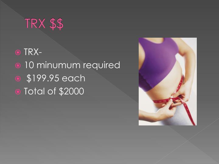 TRX $$