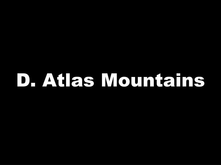 D. Atlas Mountains