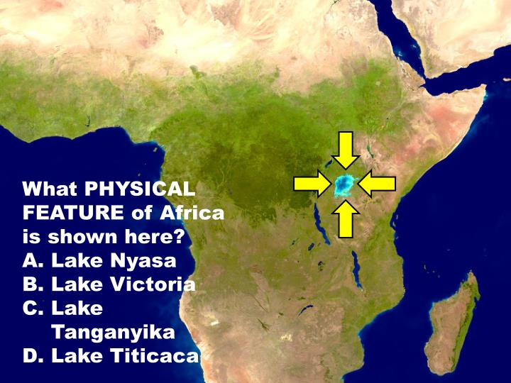 What PHYSICAL FEATURE of Africa is shown here?