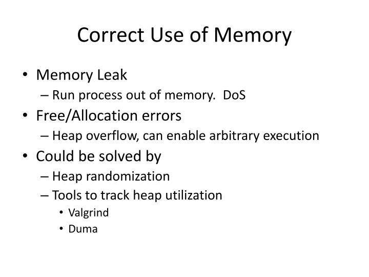 Correct Use of Memory
