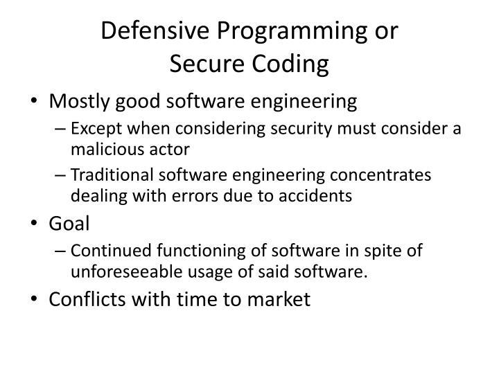 Defensive Programming or