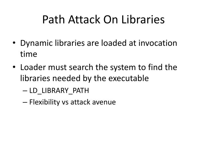 Path Attack On Libraries