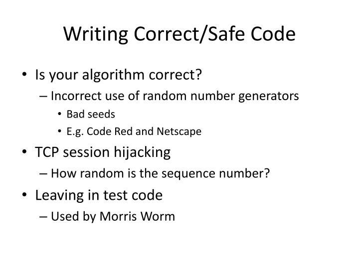 Writing Correct/Safe Code