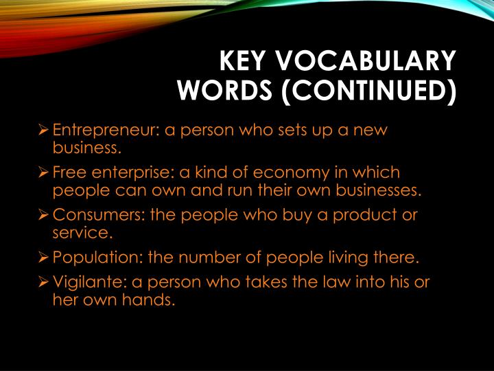 Key vocabulary words continued