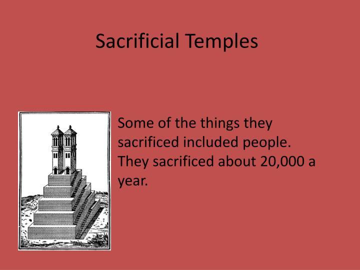 Sacrificial Temples