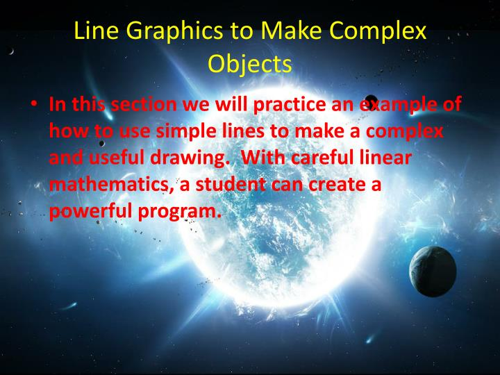Line Graphics to Make Complex Objects