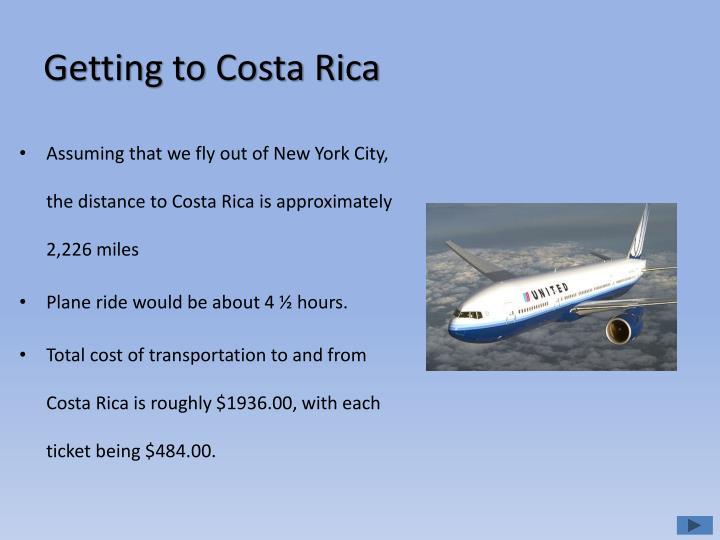 Getting to costa rica
