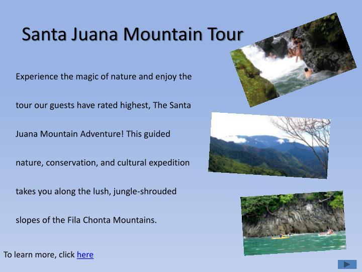 Santa Juana Mountain Tour