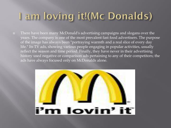 I am loving it mc donalds