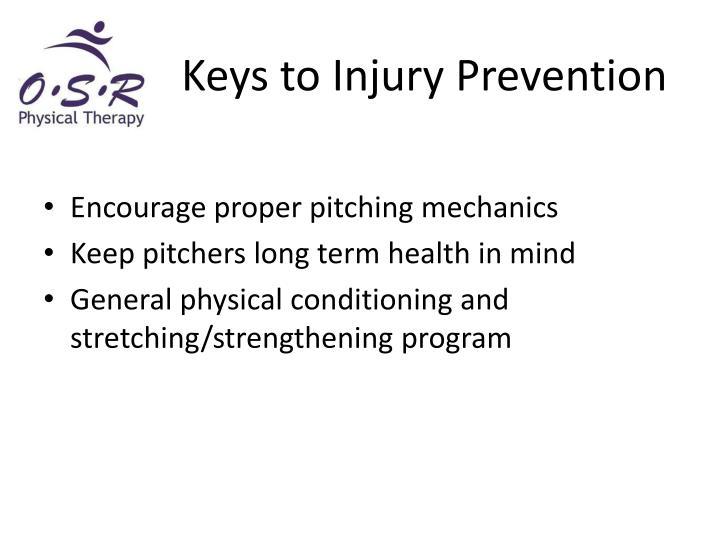 Keys to Injury Prevention