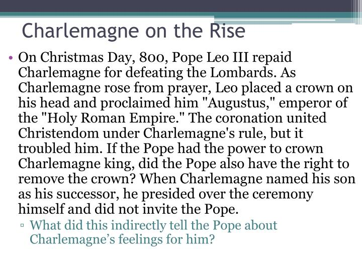 Charlemagne on the Rise