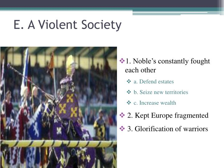 E. A Violent Society