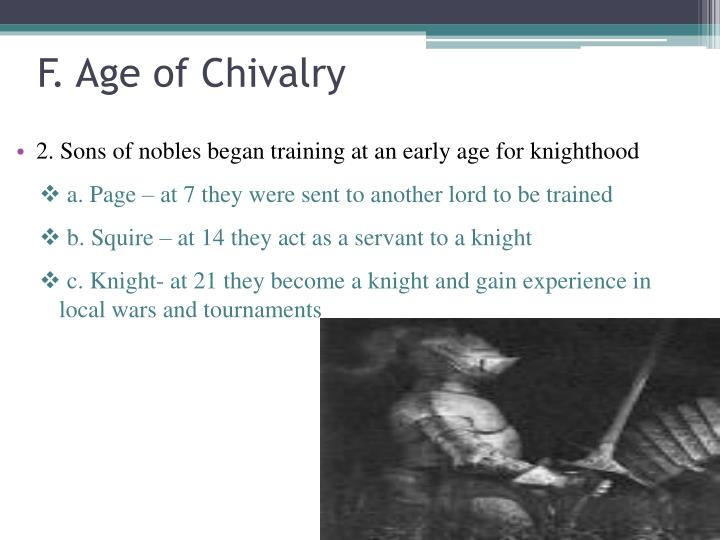 F. Age of Chivalry