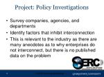 project policy investigations