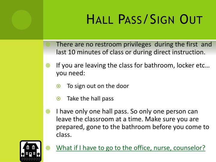 Hall Pass/Sign Out