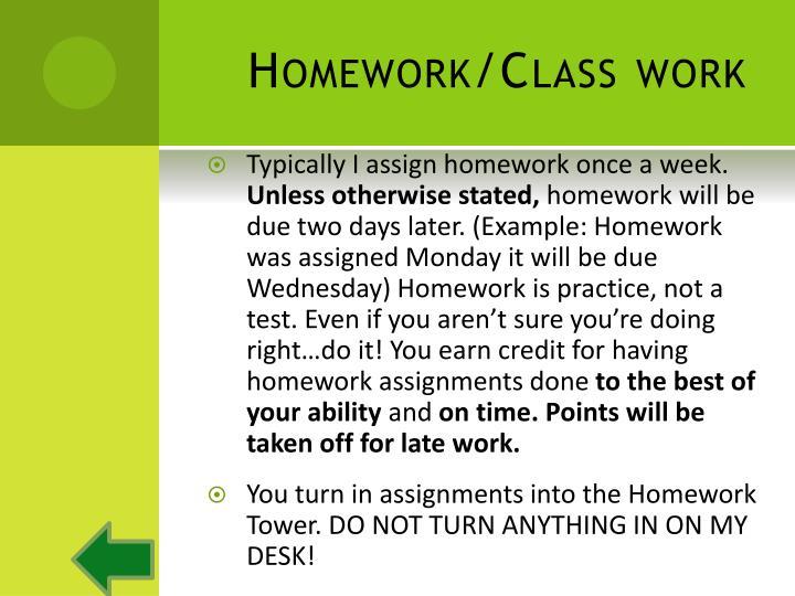 Homework/Class work