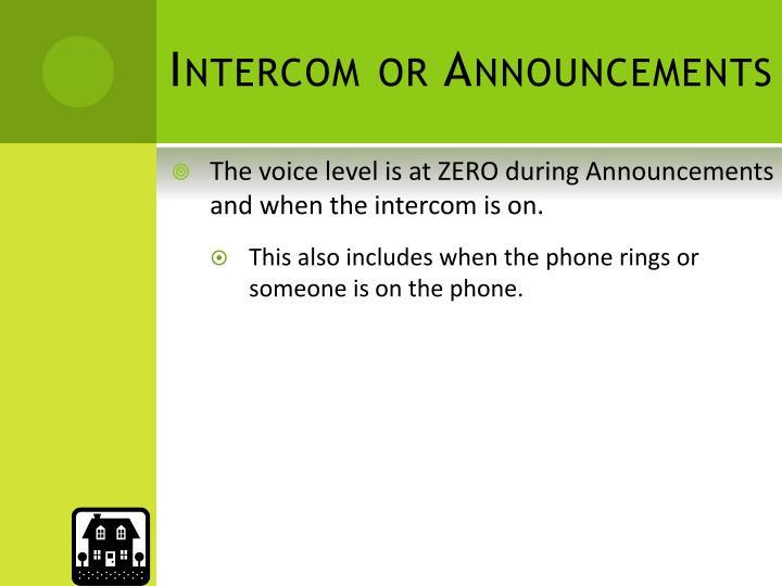 Intercom or Announcements