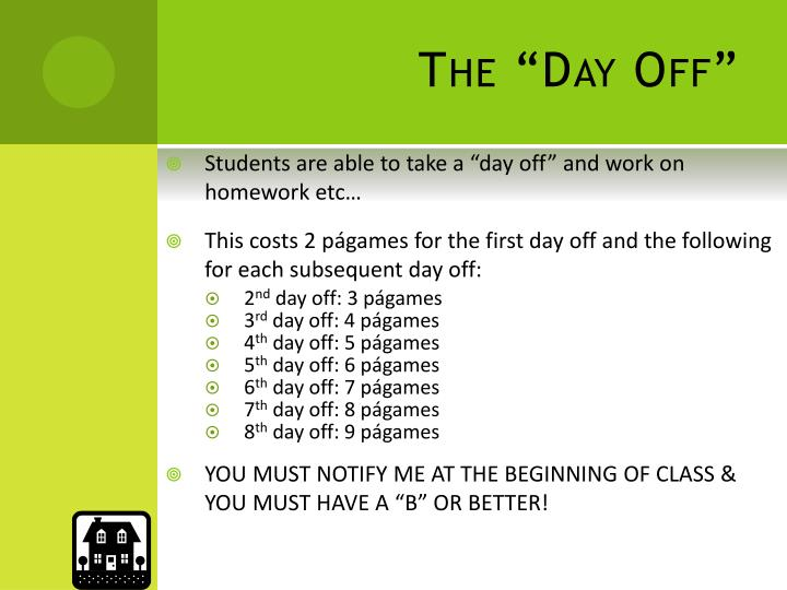 """The """"Day Off"""""""