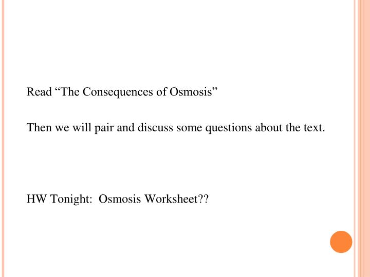 """Read """"The Consequences of Osmosis"""""""