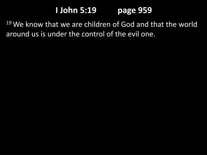 I John 5:19