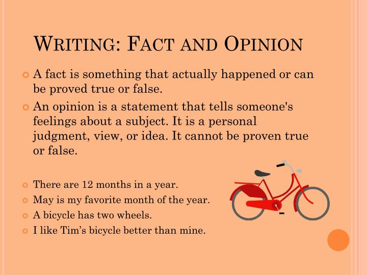 Writing: Fact and Opinion