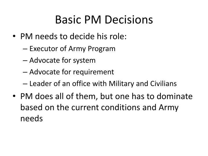 Basic pm decisions