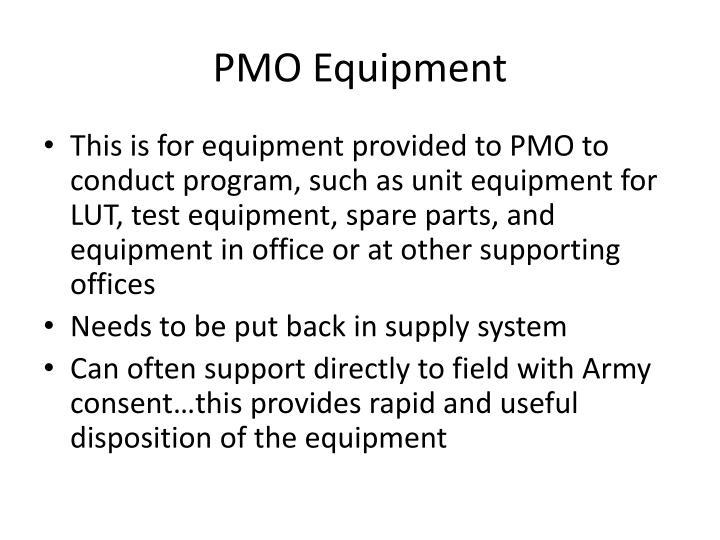 PMO Equipment