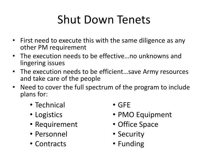 Shut down tenets