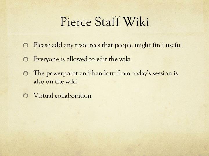 Pierce Staff Wiki