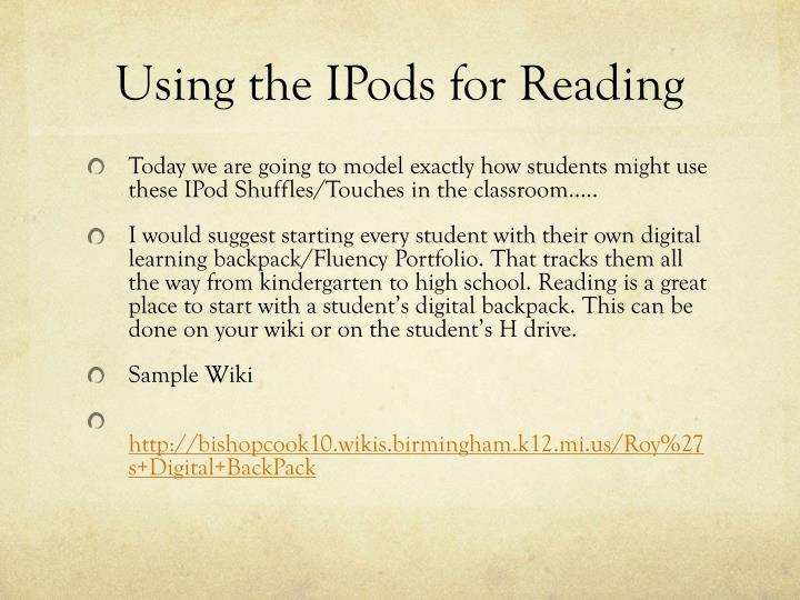 Using the IPods for Reading