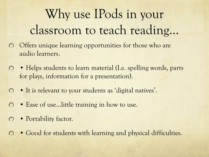 Why use ipods in your classroom to teach reading