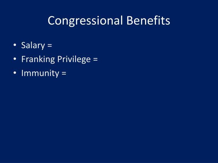 Congressional Benefits
