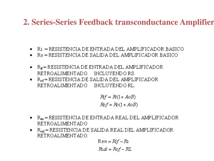 2. Series-Series Feedback transconductance Amplifier