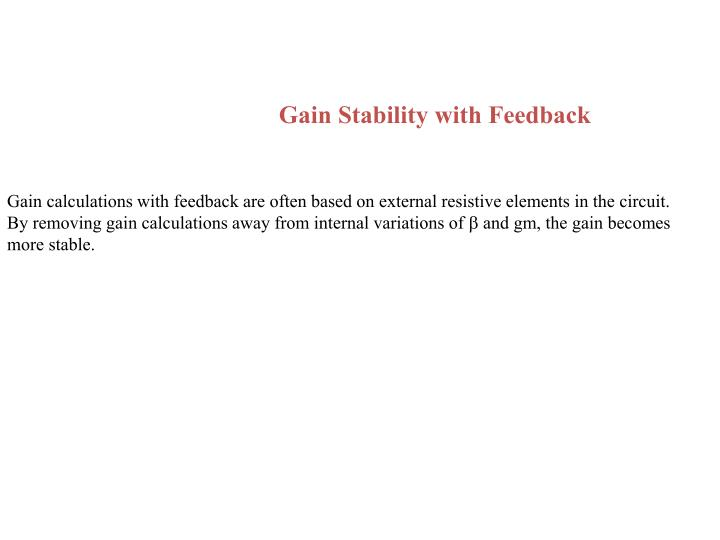 Gain Stability with Feedback