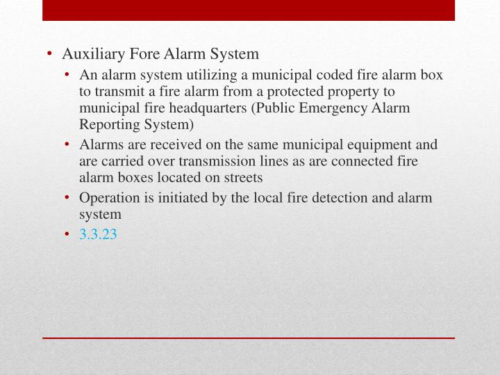 Auxiliary Fore Alarm System