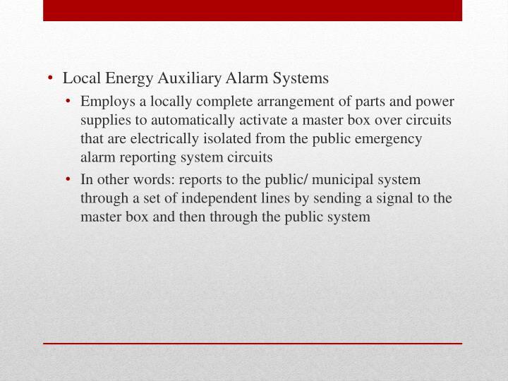 Local Energy Auxiliary Alarm Systems