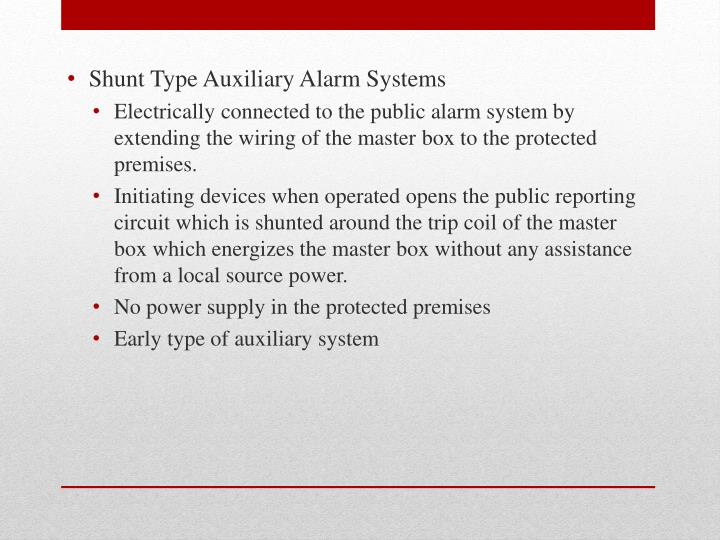 Shunt Type Auxiliary Alarm Systems