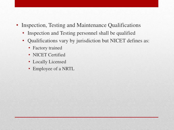 Inspection, Testing and Maintenance Qualifications