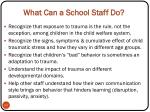 what can a school staff do