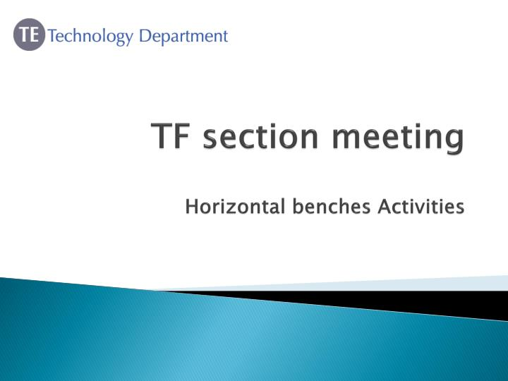tf section meeting horizontal benches activities n.