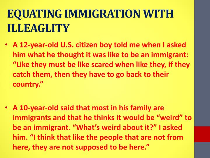 EQUATING IMMIGRATION WITH ILLEAGLITY