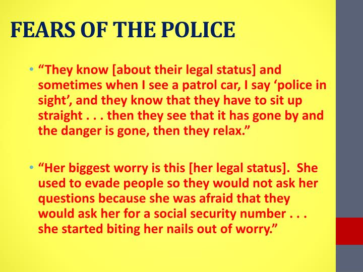 FEARS OF THE POLICE